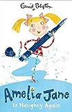 Amelia Jane is Naughty Again: Book 4