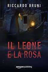 Il Leone e la Rosa Formato Kindle