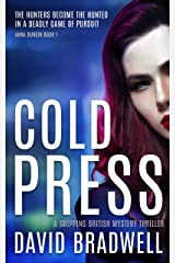 Cold Press: A Gripping British Mystery Thriller - Anna Burgin Book 1 Kindle Edition