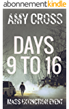 Days 9 to 16 (Mass Extinction Event Book 3) (English Edition)