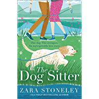 The Dog Sitter: The new feel-good romantic comedy of 2021 from the bestselling author of The Wedding Date!