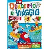 Quaderno di viaggio. Vacanze. Italiano, matematica. Per la Scuola elementare. Con fascicolo delle prove d'ingresso. Con fasci