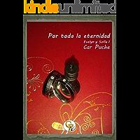 Por toda la eternidad (Evelyn y Sofía nº 1) (Spanish Edition)