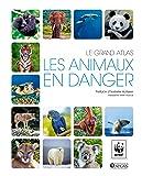 Le grand atlas Les animaux en danger