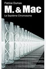 Le Septième Chromosome (M. & Mac t. 8) (French Edition) Kindle Edition
