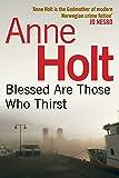 Blessed Are Those Who Thirst: (Hanne Wilhelmsen 2) (Hanne Wilhelmsen Series)