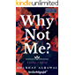 Why Not Me?: A feeling of millions (English version)