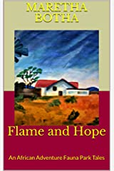 Flame and Hope: An African Adventure Kindle Edition