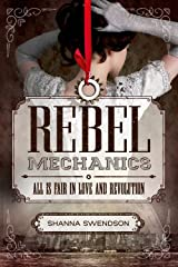 Rebel Mechanics (Rebel Mechanics 1) Paperback