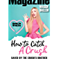 Saved by the Crush's Brother (How to Catch a Crush Book 2)