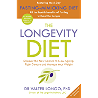 The Longevity Diet: 'How to live to 100 . . . Longevity has become the new wellness watchword . . . nutrition is the key…