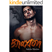 Braxton : The Souls MC Series Vol 1