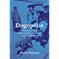 Dogopolis: How Dogs and Humans Made Modern New York, London, and Paris (Animal Lives) (English Edition)