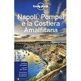 Napoli, Pompei e la Costiera Amalfitana. Con carta estraibile