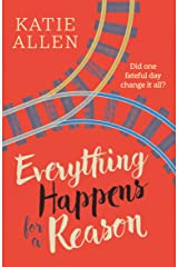 Everything Happens for a Reason Kindle Edition