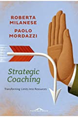 Strategic Coaching: Transforming Limits Into Resources Formato Kindle