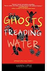 Ghosts Treading Water (Spanish Spectres Book 3) Kindle Edition