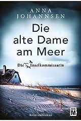 Die alte Dame am Meer (Die Inselkommissarin 3) Kindle Ausgabe