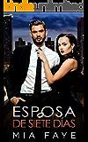 Esposa De Siete Días: Novela Romántica Contemporánea (Spanish Edition)