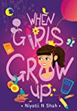 When Girls Grow Up: Puberty Book for Girls