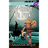 A Crone to Pick (A Spell's Angels Cozy Mystery Book 6) (English Edition)