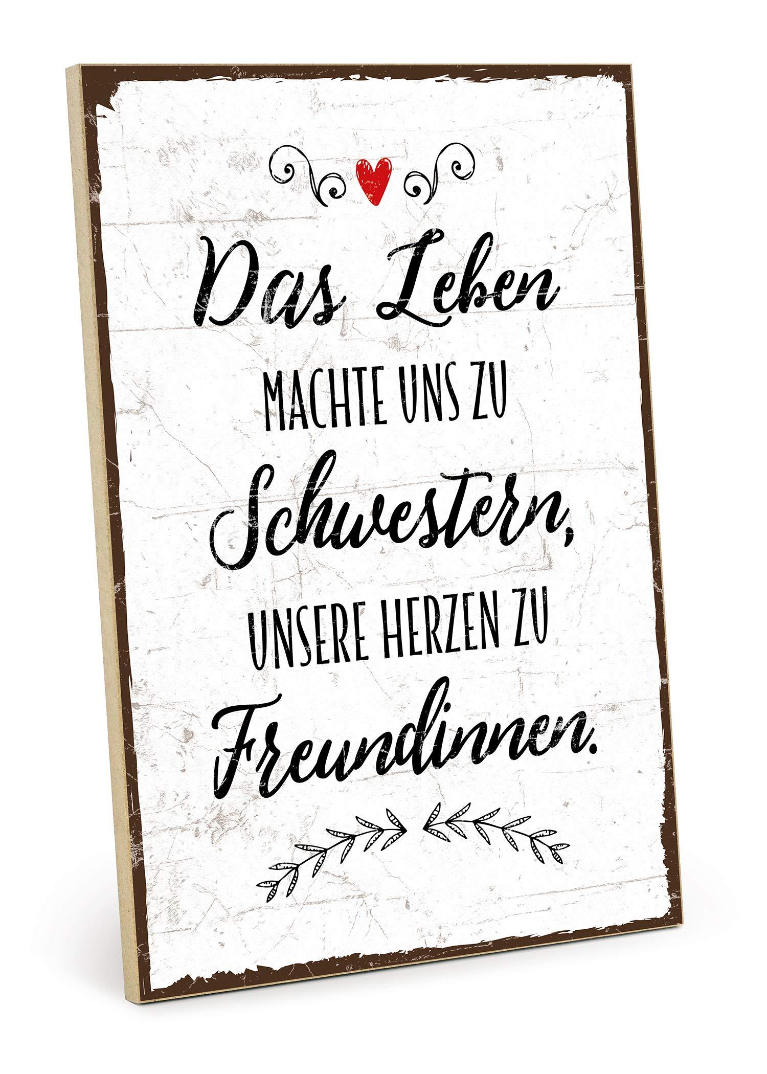 TypeStoff Holzschild mit Spruch – DAS Leben MACHTE Uns ZU Schwestern – Grafik-Bild bunt, Schild, Wandschild, Türschild…