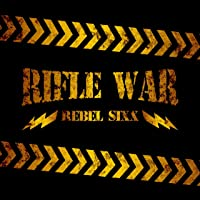 Rifle War [Explicit]