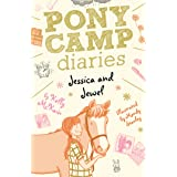 Jessica and Jewel (Pony Camp Diaries)