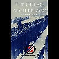 The Gulag Archipelago: (Complete Edition) (English Edition)