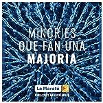 El Disc de la Marató 2019: Malalties Minoritàries (Minories Que Fan una Majoria)