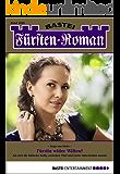 Fürsten-Roman - Folge 2439: Fürstin wider Willen?