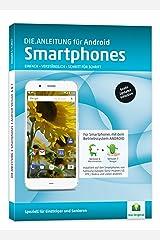 DIE ANLEITUNG für Smartphones mit Android 6/7 - Speziell für Einsteiger und Senioren Broschiert