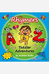 The Rhymers record... Toddler Adventures Kindle Edition