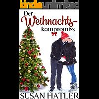Der Weihnachtskompromiss (Liebe in Christmas Mountain 1)