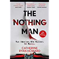 The Nothing Man: The No. 1 Irish Times bestseller. A brilliantly twisty blend of true crime and psychological thriller…