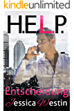 H.E.L.P. (3) - Entscheidung