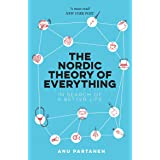 The Nordic Theory of Everything: In Search of better Life