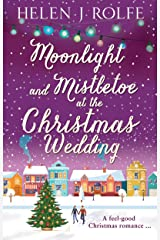 Moonlight and Mistletoe at the Christmas Wedding: An enchanting and uplifting read (New York Ever After, Book 6) Kindle Edition