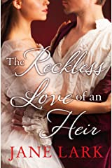 The Reckless Love of an Heir: An epic historical romance perfect for fans of period drama Victoria (The Marlow Family Secrets, Book 7) Kindle Edition