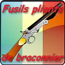 Les fusils pliants belges de braconnier