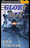 Glory Boy (English Edition)