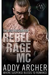 The Vice President (of Rebel Rage MC Book 2) Kindle Edition