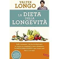 La dieta della longevità. Dallo scienziato che ha rivoluzionato la ricerca su staminali e invecchiamento, la dieta mima…