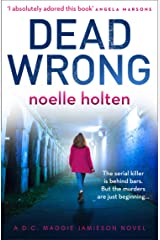 Dead Wrong: An absolutely gripping and suspenseful serial killer thriller (Maggie Jamieson thriller, Book 2) Kindle Edition