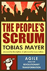 The People's Scrum: Agile Ideas for Revolutionary Transformation (English Edition) Kindle Ausgabe