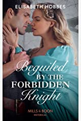 Beguiled By The Forbidden Knight (Mills & Boon Historical) Kindle Edition