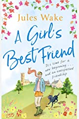 A Girl's Best Friend: A feel-good countryside escape to warm your heart Kindle Edition