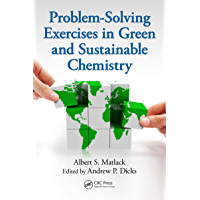 Problem-Solving Exercises in Green and Sustainable Chemistry (English Edition)