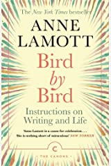 Bird by Bird: Instructions on Writing and Life (Canons) Kindle Edition