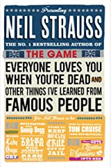 Everyone Loves You When You're Dead: (And Other Things I Learned From Famous People) Kindle Edition